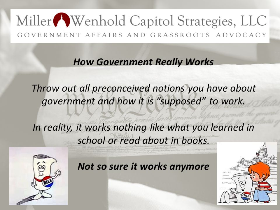 How Government Really Works Throw out all preconceived notions you have about government and how it is supposed to work.