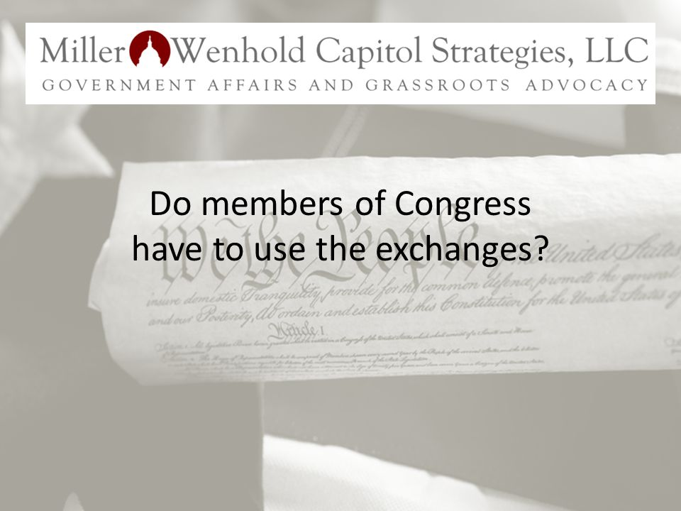 Do members of Congress have to use the exchanges