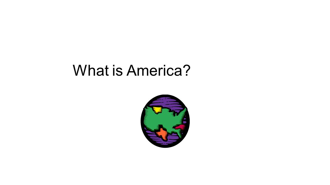 What is America