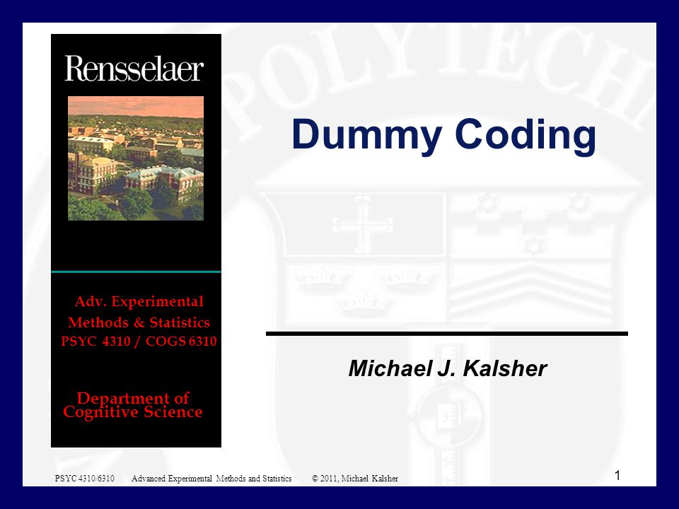 Department of Cognitive Science Michael J. Kalsher Adv.