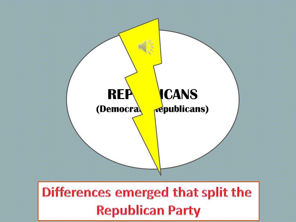 REPUBLICANS (Democratic-Republicans)