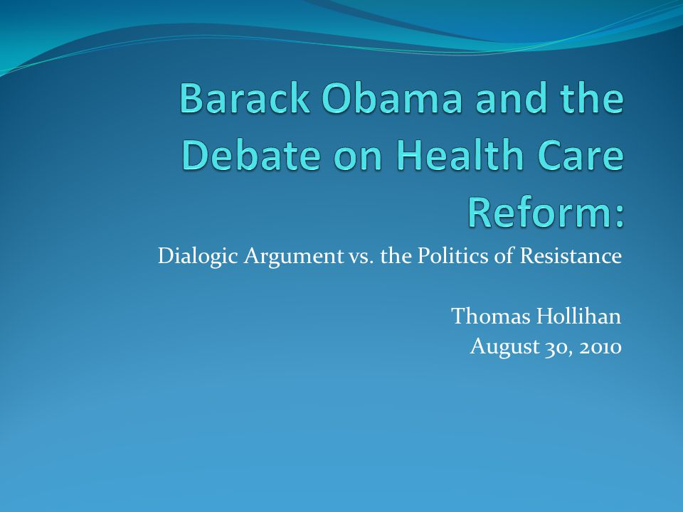 This study: Analyzed the public arguments during the debate over health care reform.