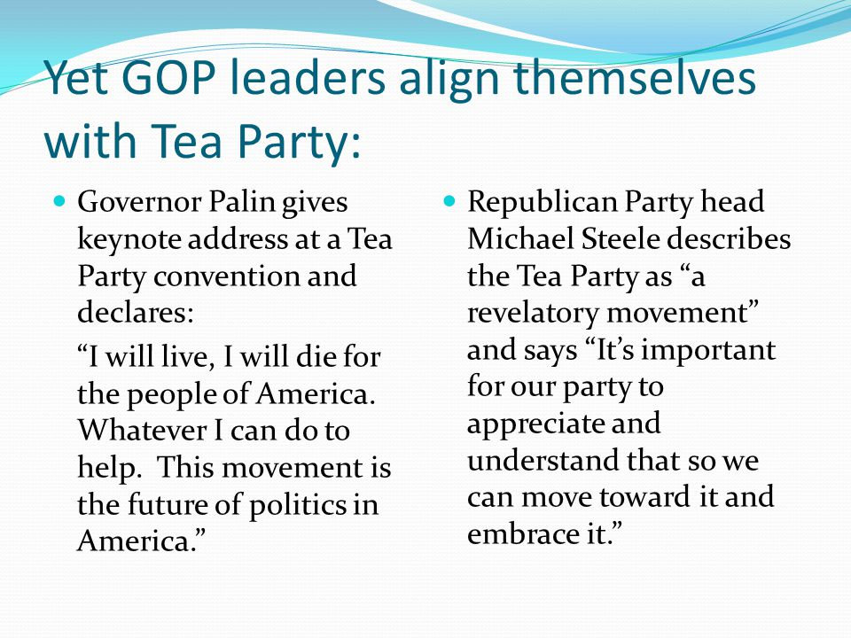 Tea Party extremism radicalizes the GOP: Senator Bob Bennett loses reelection in the Republican primary in Utah Rand Paul wins the Republican nomination in Kentucky Sharon Angle wins the Republican nomination in Nevada Tea Party announces it is seeking to take over local Republican Party organizations by electing precinct level officers