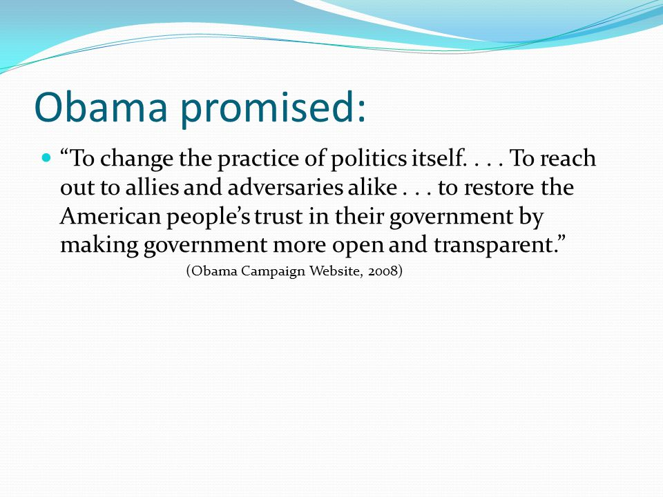 Message was optimistic and dialogic: Like much liberal political discourse it emphasized scene and agency (Burke, 1945) Created a view of America as broken and in need of repair Emphasized confidence in American people Communicated that government was capable of responding and finding solutions Promised healthy and vigorous public debate on issues with a transparent policy making process