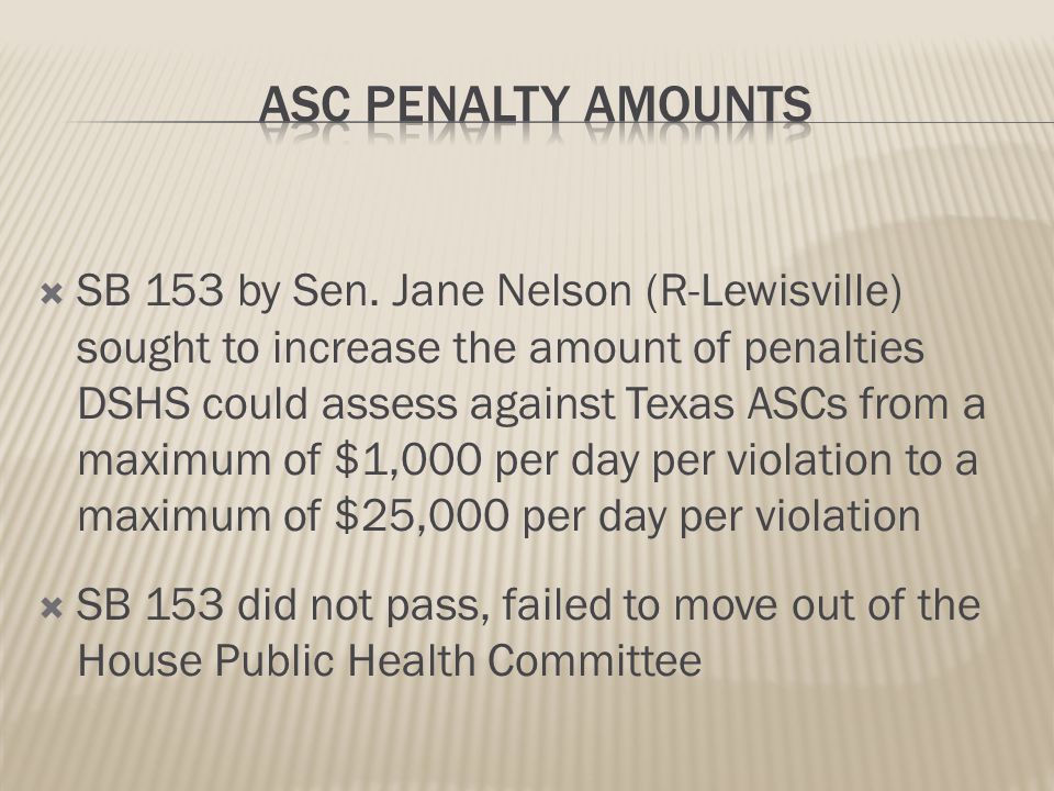 DSHS sought HUGE penalty increase on ASCs and ESRDs