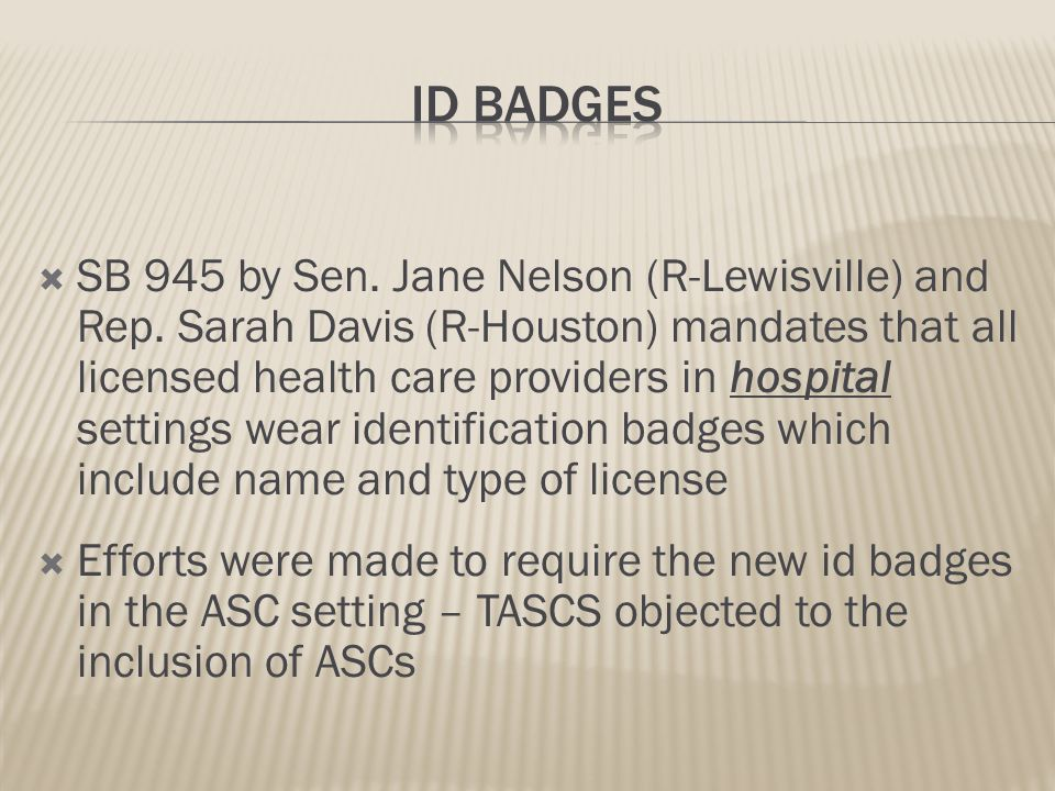  SB 406 by Sen. Jane Nelson (R-Lewisville) and Rep. Lois Kolkhorst (R-Brenham) was an agreed-to bill between TMA, TAFP, TAPA and a coalition of nurse