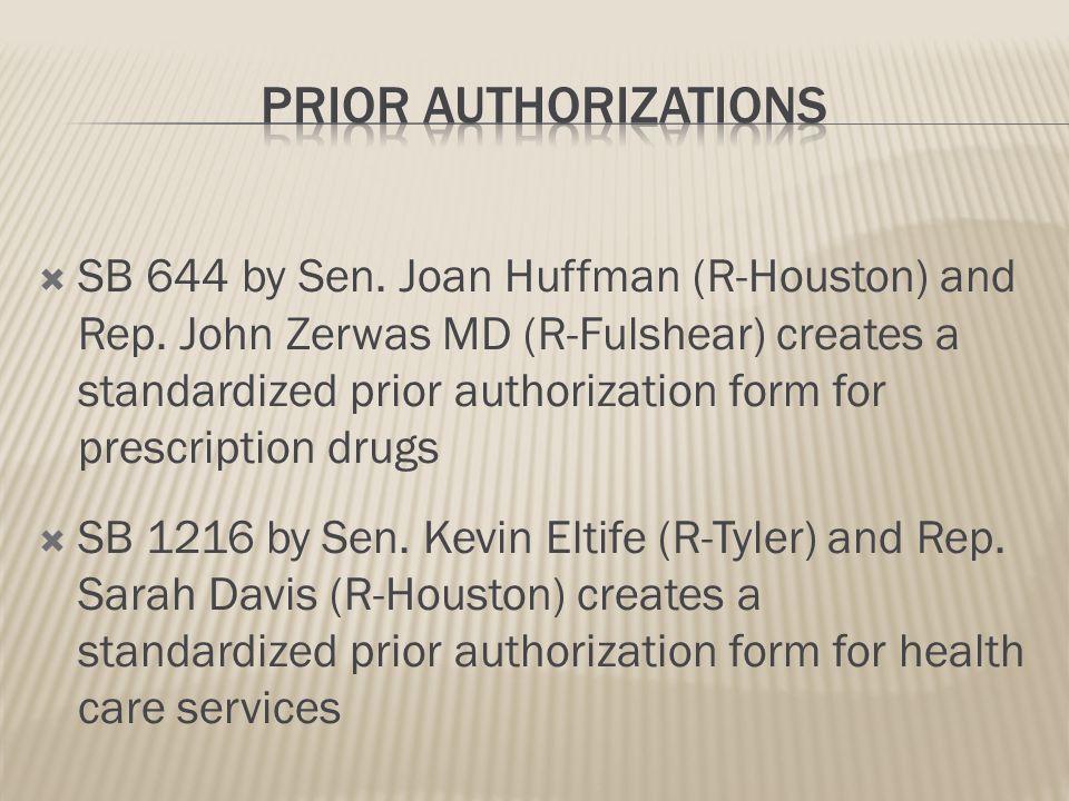 SB 644 by Sen.Joan Huffman (R-Houston) and Rep.