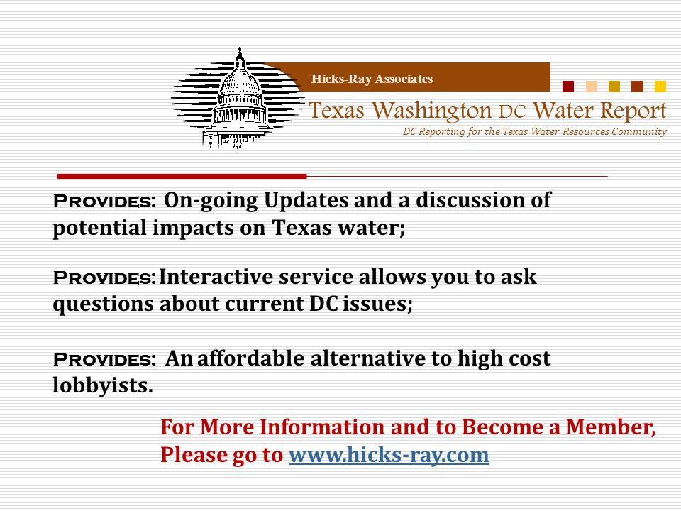 Provides: On-going Updates and a discussion of potential impacts on Texas water; Provides: Interactive service allows you to ask questions about curre