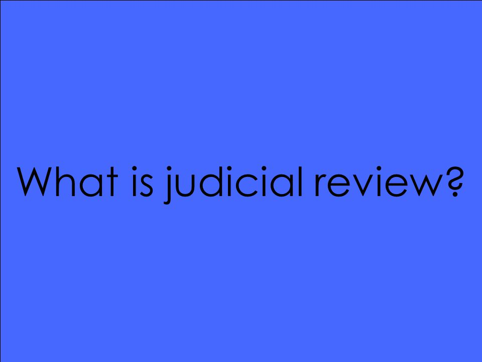 What is judicial review?