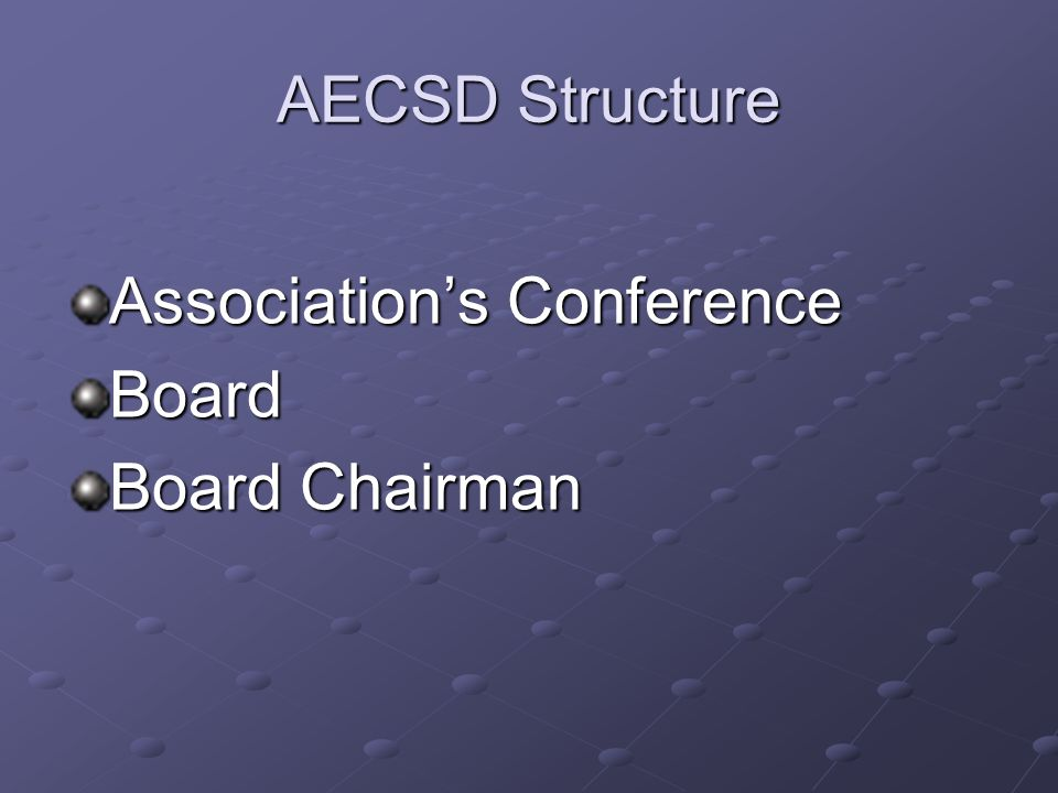 AECSD Structure Association's Conference Board Board Chairman