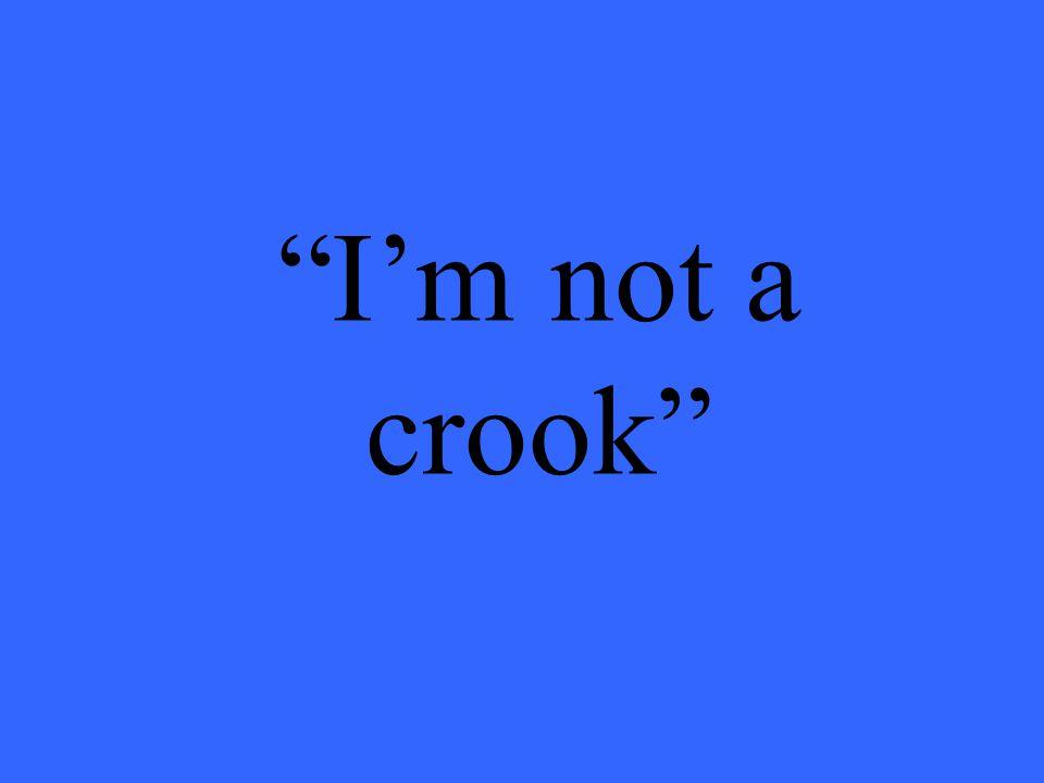 I'm not a crook