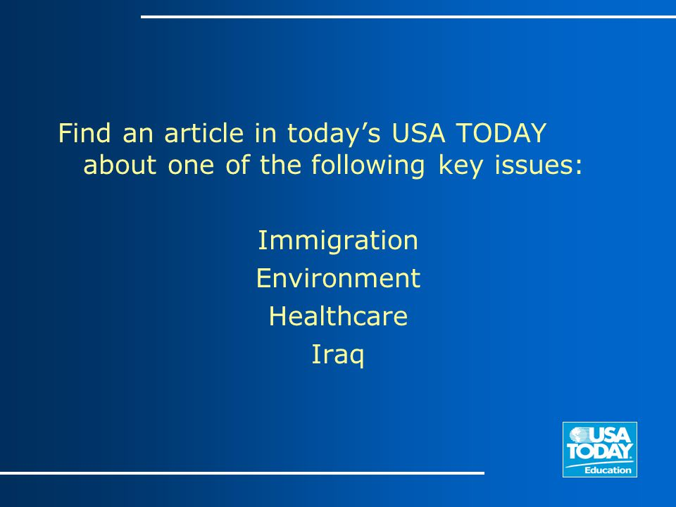 Find an article in today's USA TODAY about one of the following key issues: Immigration Environment Healthcare Iraq