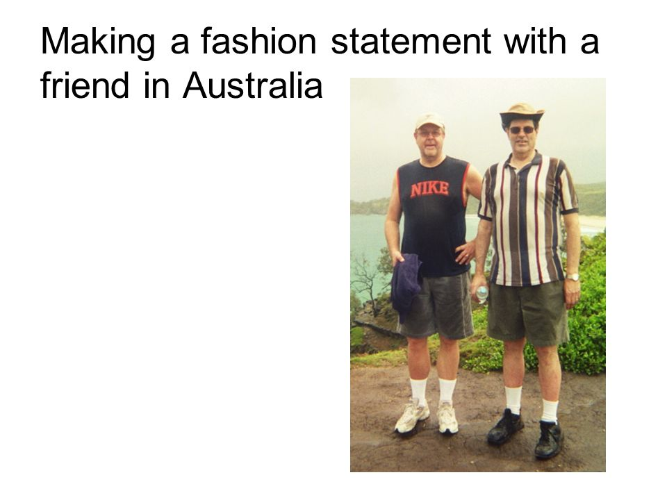 Making a fashion statement with a friend in Australia