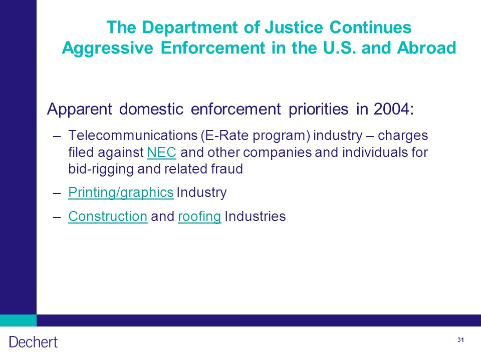 31 The Department of Justice Continues Aggressive Enforcement in the U.S.