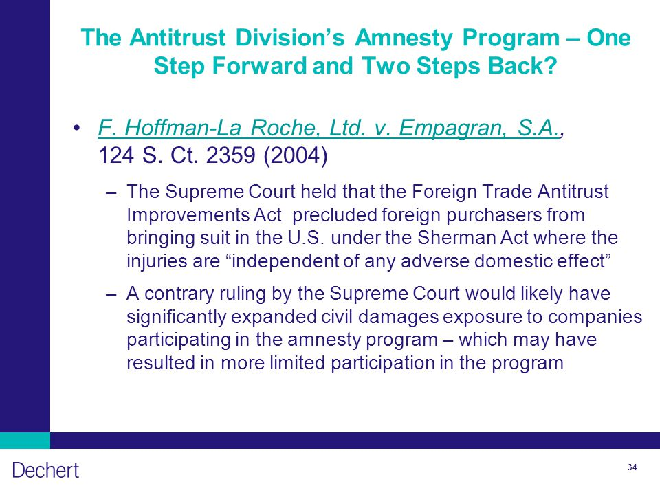 34 The Antitrust Division's Amnesty Program – One Step Forward and Two Steps Back.