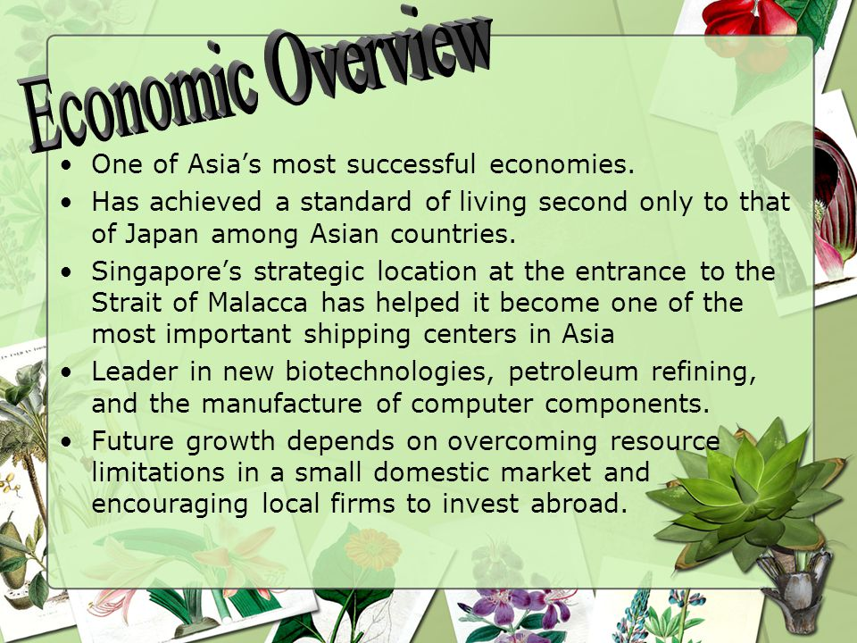 One of Asia's most successful economies.