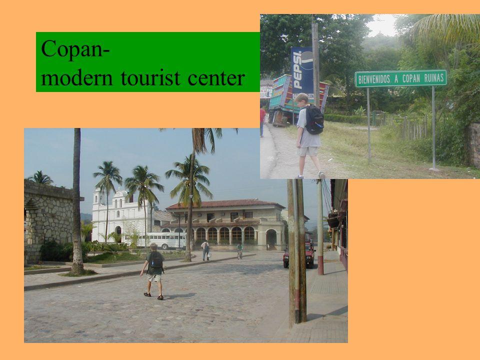 Copan- modern tourist center