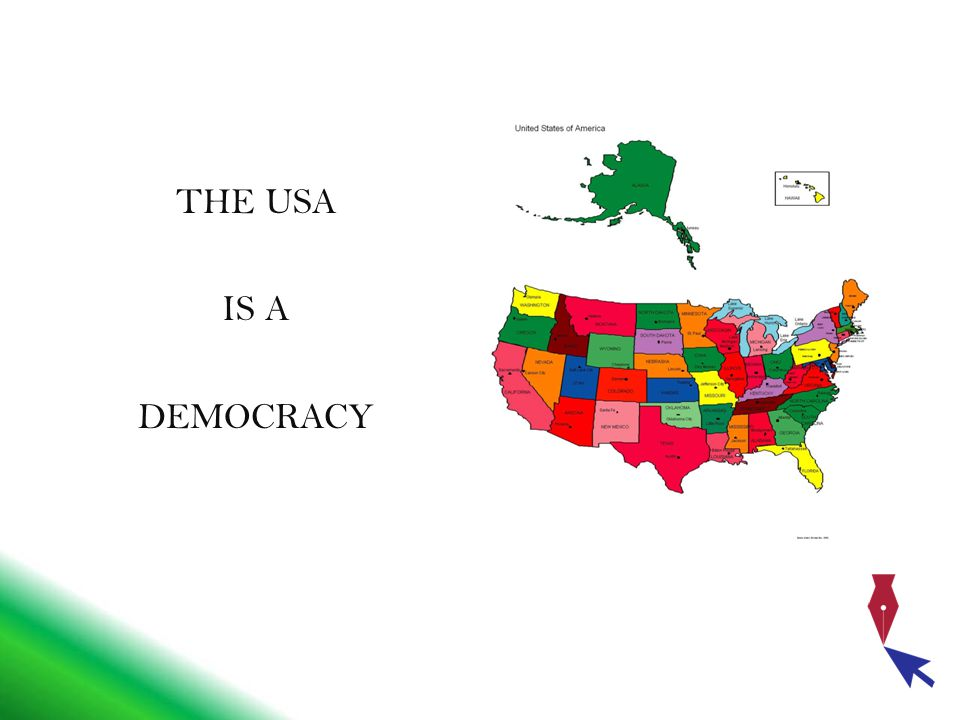THE USA IS A DEMOCRACY