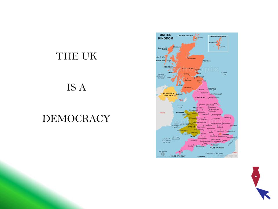 THE UK IS A DEMOCRACY