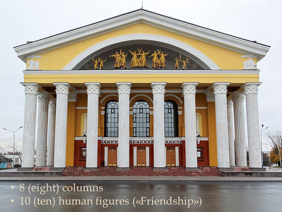  8 (eight) columns 10 (ten) human figures ( « Friendship »)