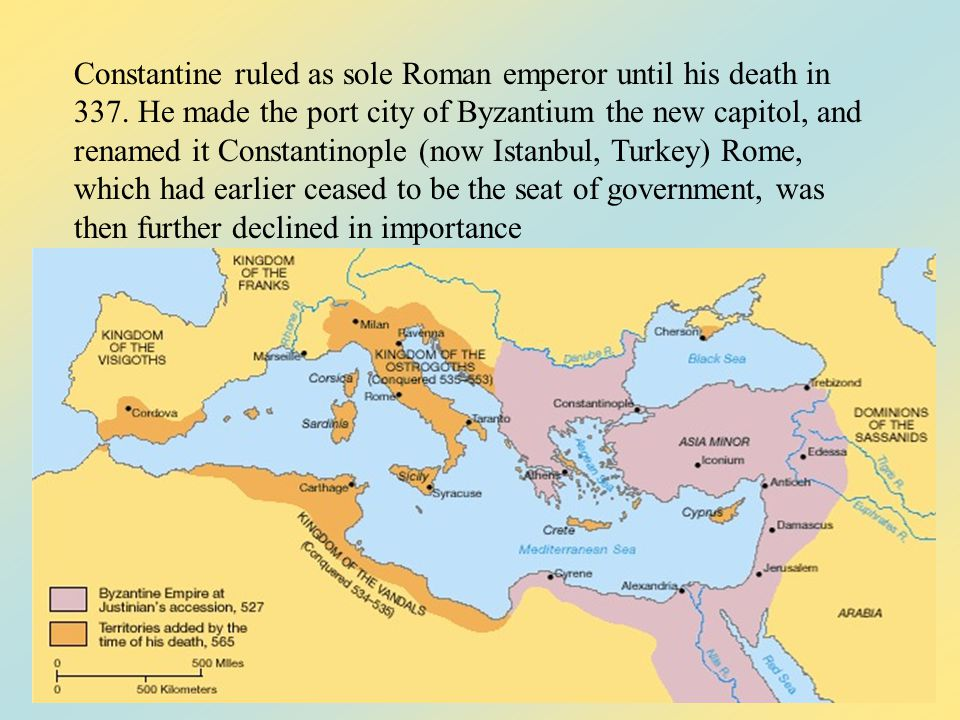 Constantine ruled as sole Roman emperor until his death in 337.
