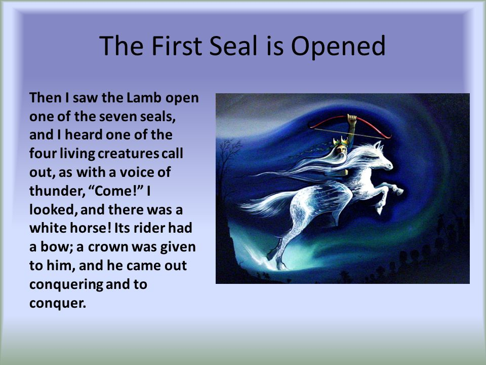 The Second Seal is Opened When he opened the second seal, I heard the second living creature call out, Come! And out came another horse, bright red; its rider was permitted to take peace from the earth, so that people would slaughter one another; and he was given a great sword.