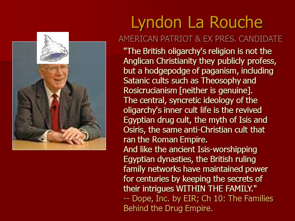 The British oligarchy s religion is not the Anglican Christianity they publicly profess, but a hodgepodge of paganism, including Satanic cults such as Theosophy and Rosicrucianism [neither is genuine].