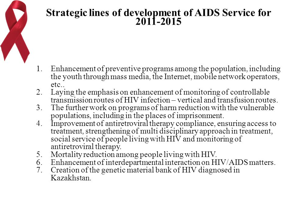 Strategic lines of development of AIDS Service for 2011-2015 1. Enhancement of preventive programs among the population, including the youth through m