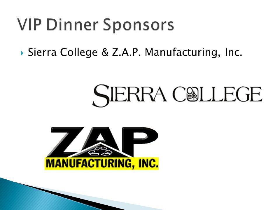  Sierra College & Z.A.P. Manufacturing, Inc.