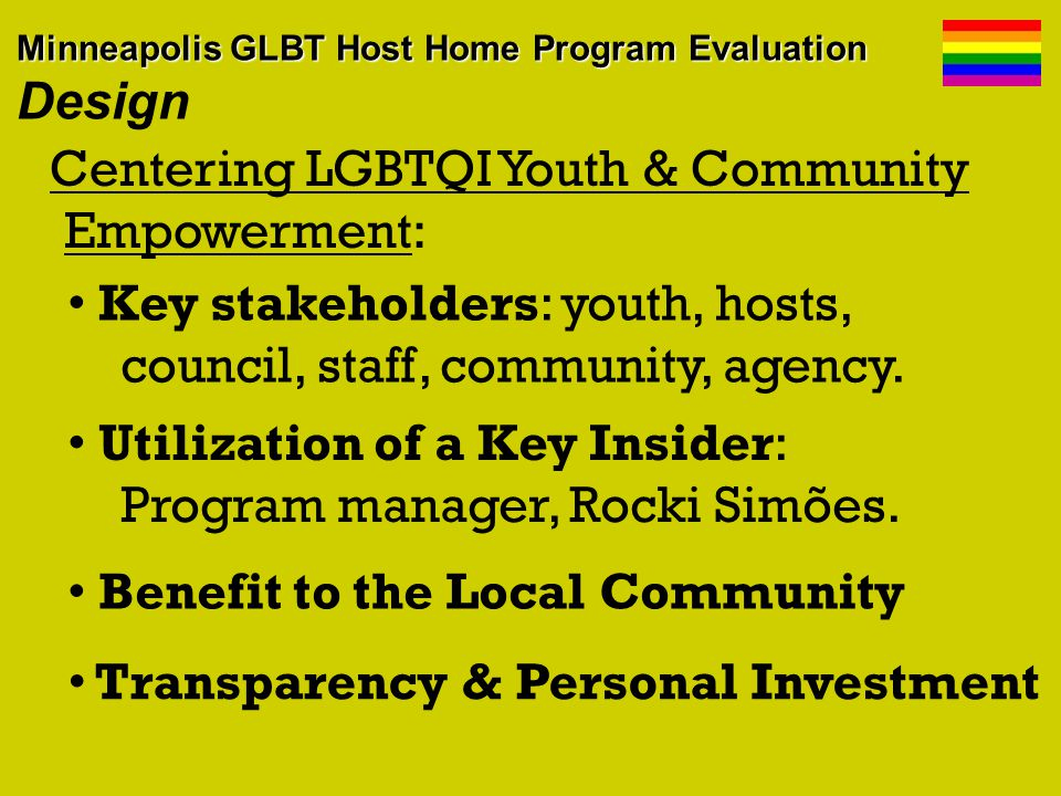 Centering LGBTQI Youth & Community Empowerment: Key stakeholders: youth, hosts, council, staff, community, agency.