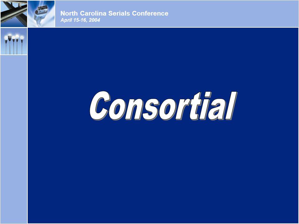 North Carolina Serials Conference April 15-16, 2004