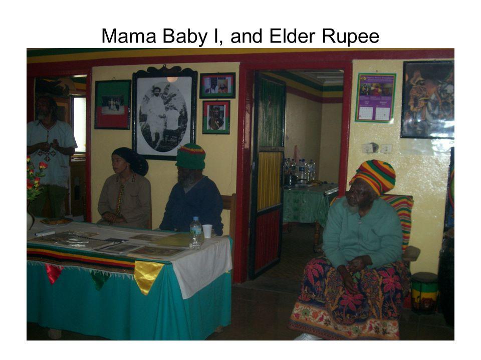 Mama Baby I, and Elder Rupee
