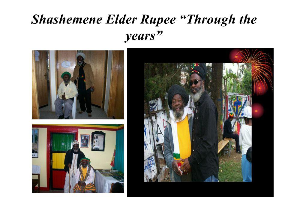 Shashemene Elder Rupee Through the years