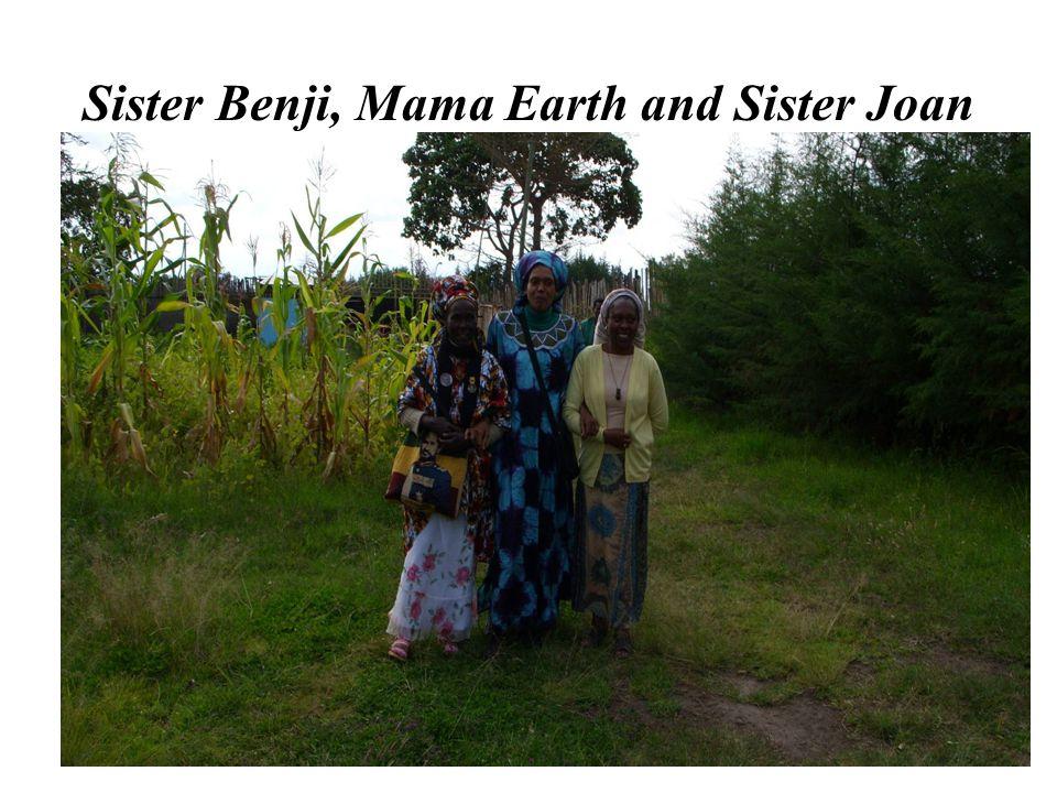 Sister Benji, Mama Earth and Sister Joan