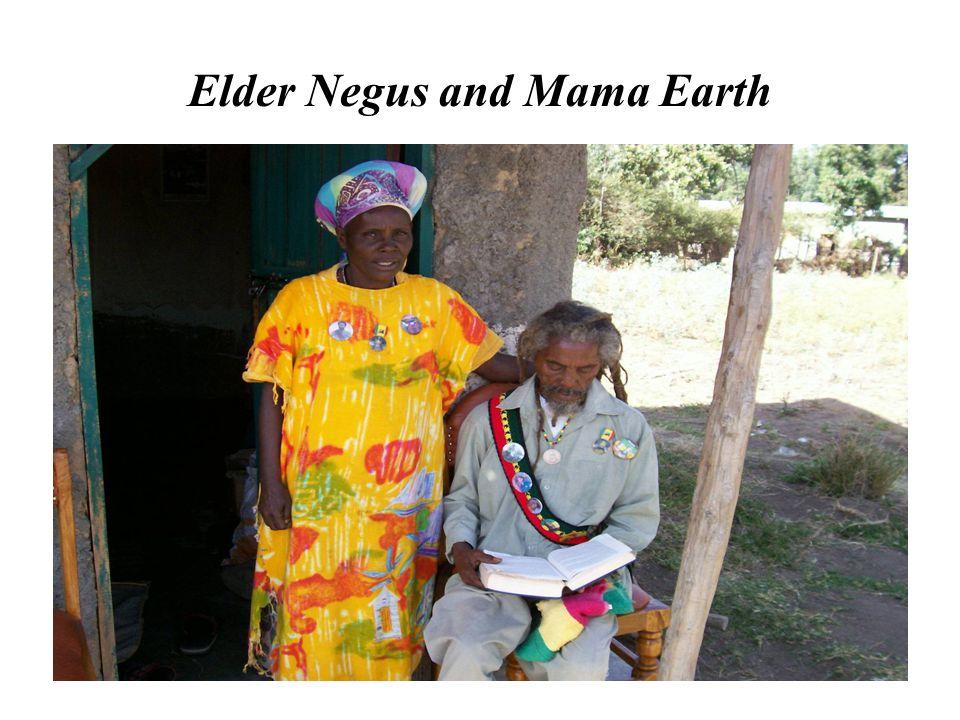 Elder Negus and Mama Earth