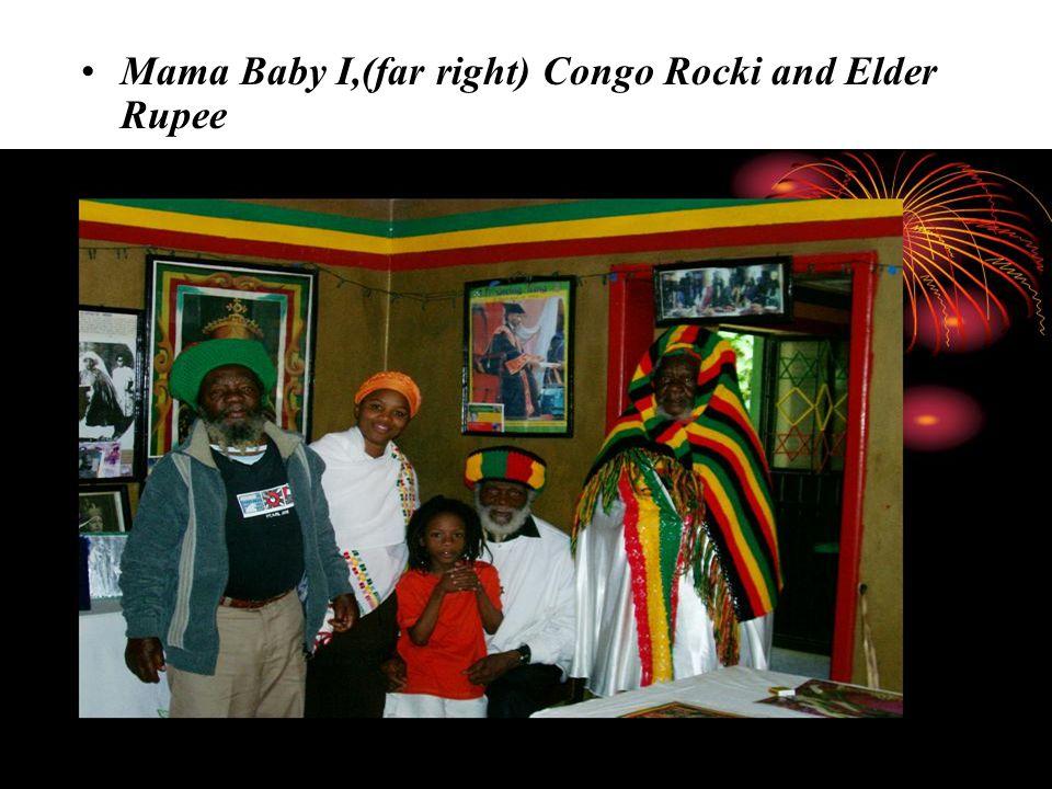 Mama Baby I,(far right) Congo Rocki and Elder Rupee