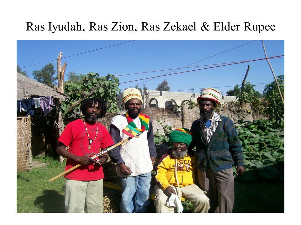 Ras Iyudah, Ras Zion, Ras Zekael & Elder Rupee