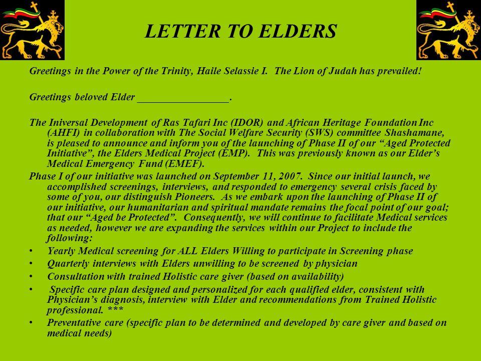 LETTER TO ELDERS Greetings in the Power of the Trinity, Haile Selassie I. The Lion of Judah has prevailed! Greetings beloved Elder _________________.