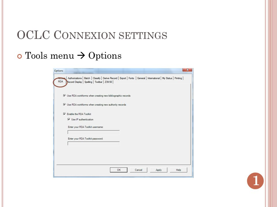 OCLC C ONNEXION SETTINGS Tools menu  Options 1