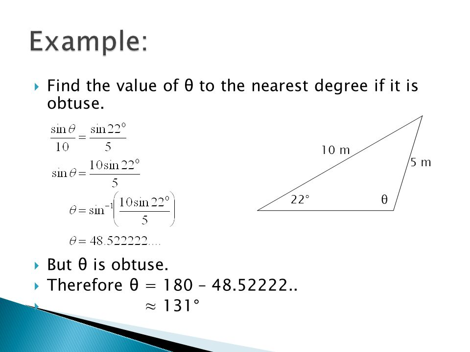  Find the value of θ to the nearest degree if it is obtuse.