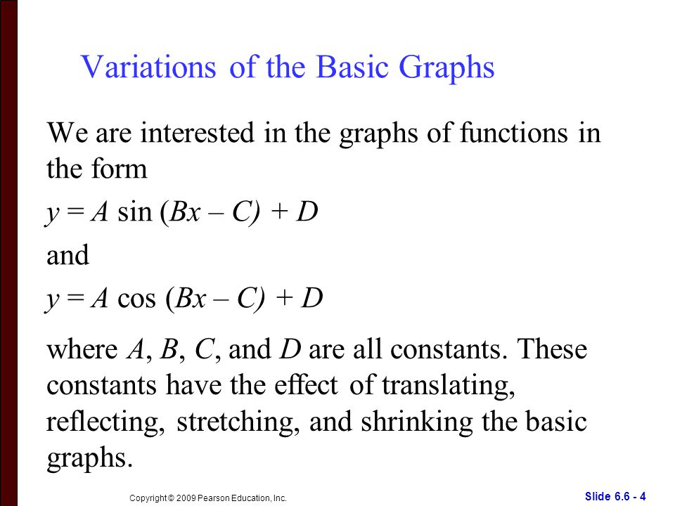 Slide 6.6 - 15 Copyright © 2009 Pearson Education, Inc. The Constant B