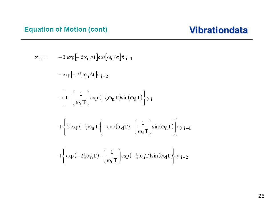 25 Equation of Motion (cont) Vibrationdata