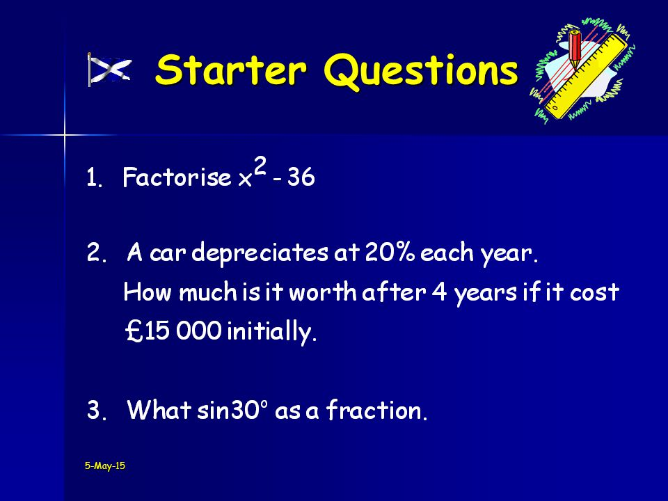 5-May-15 Starter Questions