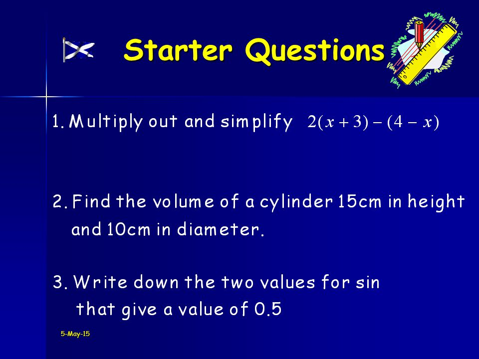 5-May-15 Starter Questions Starter Questions