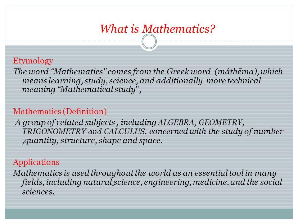 What is Mathematics.