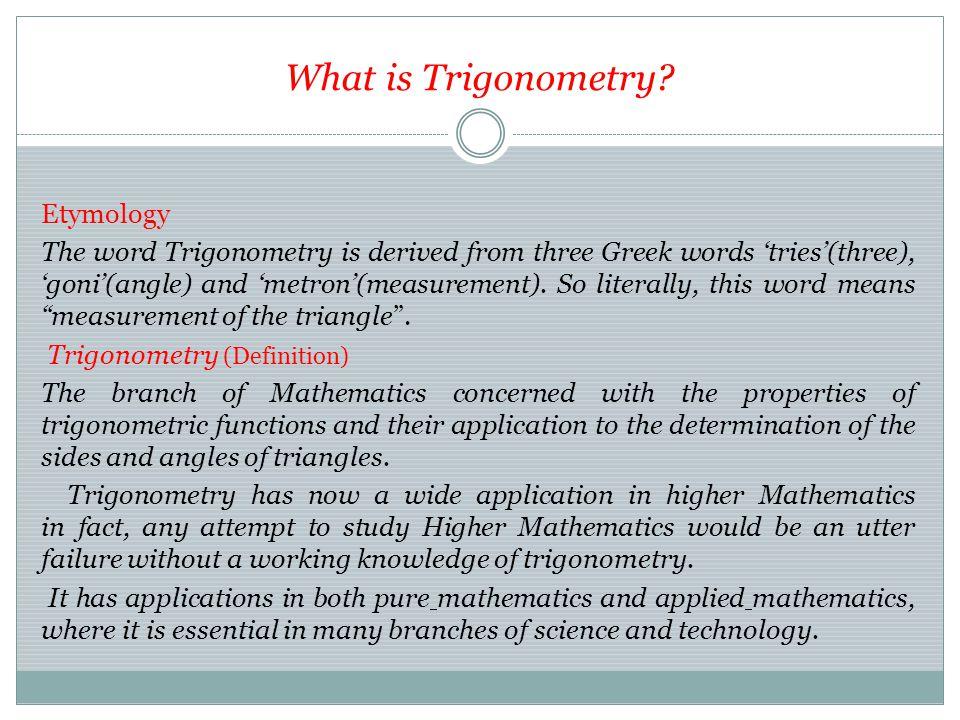 What is Trigonometry.