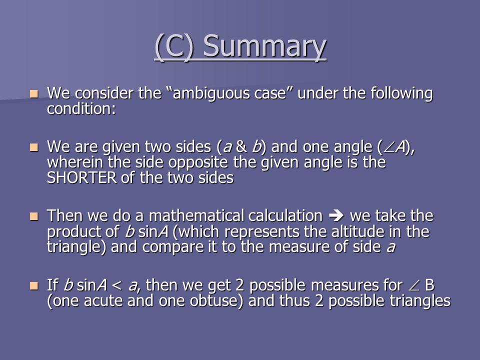 """(C) Summary We consider the """"ambiguous case"""" under the following condition: We consider the """"ambiguous case"""" under the following condition: We are giv"""