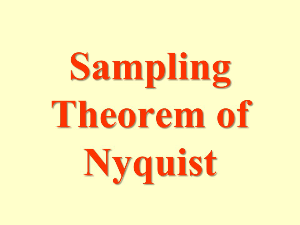 Sampling Theorem of Nyquist
