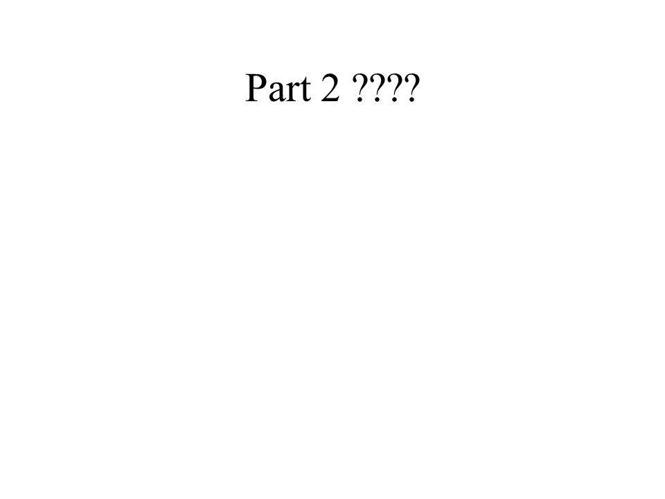 Part 2 ????