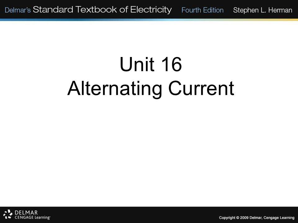 Unit 16 Alternating Current